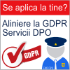 Solutii de alinere la GDPR si Servicii Externalizare DPO Ofiter Protectia Datelor